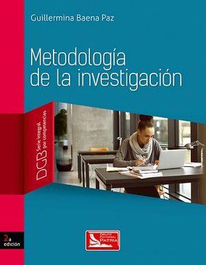METODOLOGIA DE LA INVESTIGACION BACH. 2ED.(DGB/S.INTEGRAL C