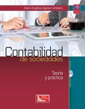 CONTABILIDAD DE SOCIEDADES TEORIA Y PRACTICA (C/CD/REC.EN LINEA)