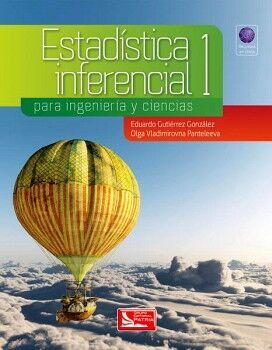 ESTADISTICA INFERENCIAL 1 P/INGENIERIAS Y CIENCIA (C/REC.EN LINEA