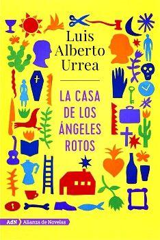 CASA DE LOS ANGELES ROTOS, LA             (ALIANZA DE NOVELAS)