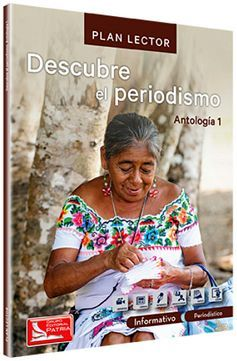 DESCUBRE EL PERIODISMO -ANT. 1- (C/CUAD.DE ACTIVIDADES)