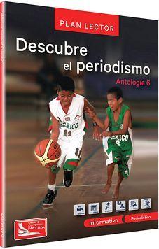 DESCUBRE EL PERIODISMO -ANT.6- (C/CUAD.DE ACTIVIDADES)