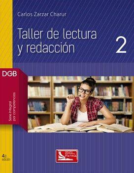 TALLER DE LECTURA Y REDACCION 2 4ED. (DGB/S.INTEGRAL COMPETENCIAS