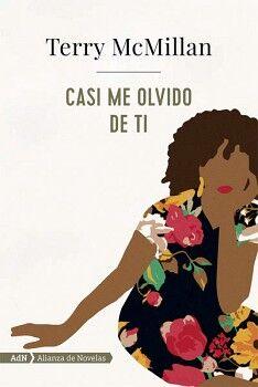CASI ME OLVIDO DE TI                 (ADN ALIANZA NOVELAS)