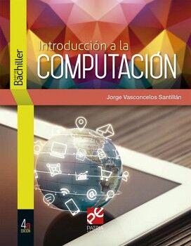 INTRODUCCION A LA COMPUTACION 4ED. (DGIRE/S.BACHILLER)