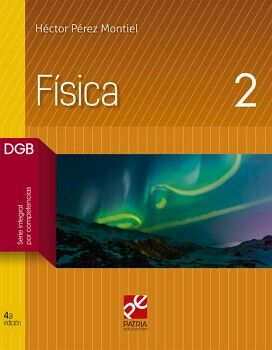 FISICA 2 4ED. (DGB/S.INTEGRAL POR COMPETENCIAS)