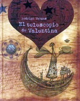 TELESCOPIO DE VALENTINA. EL                (EMPASTADO)