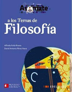 ASOMATE A LOS TEMAS DE FILOSOFIA BACH. (EDELVIVES)