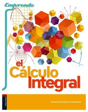 EMPRENDE EL CALCULO INTEGRAL (BACH/EDELVIVES)