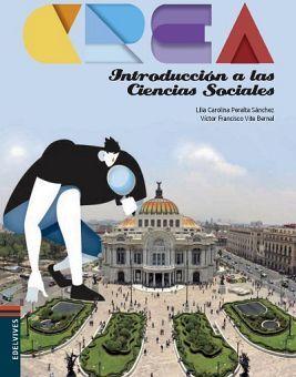 INTRODUCCION A LAS CIENCIAS SOCIALES BACH. -SERIE CREA-