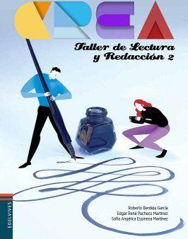 TALLER DE LECTURA Y REDACCION 2 BACH. -CREA-