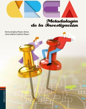 METODOLOGIA DE LA INVESTIGACION BACH. (ED.2018) -SERIE CREA-