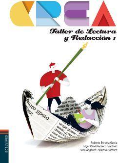 TALLER DE LECTURA Y REDACCION 1 BACH. (ED.2018) -SERIE CREA-