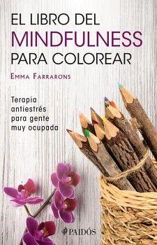 LIBRO DEL MINDFULNESS PARA COLOREAR, EL