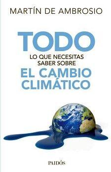 TODO LO QUE NECESITAS SABER SOBRE EL CAMBIO CLIMATICO