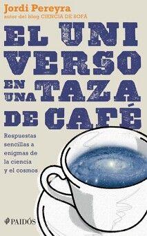 UNIVERSO EN UNA TAZA DE CAFE, EL
