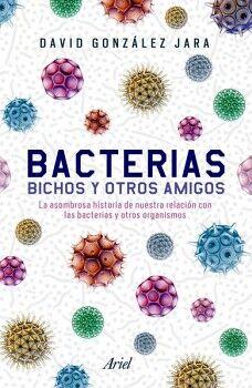 BACTERIAS -BICHOS Y OTROS AMIGOS-