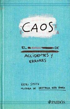 CAOS -EL MANUAL DE ACCIDENTES Y ERRORES-