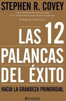 12 PALANCAS DEL EXITO, LAS -HACIA LA GRANDEZA PRIMORDIAL-