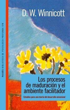 PROCESOS DE MADURACION Y EL AMBIENTE FACILITADOR, LOS