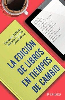 EDICION DE LIBROS EN TIEMPOS DE CAMBIO, LA