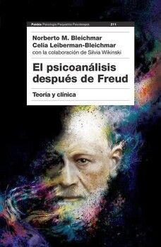 PSICOANALISIS DESPUES DE FREUD 2ED. -TEORIA Y CLINICA-