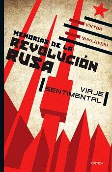 MEMORIAS DE LA REVOLUCION RUSA -VIAJE SENTIMENTAL-