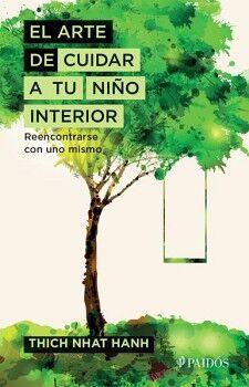 ARTE DE CUIDAR A TU NIÑO INTERIOR, EL
