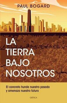 TIERRA BAJO NOSOTROS, LA
