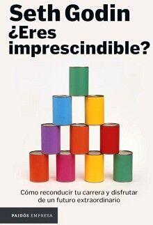 ERES IMPRESCINDIBLE?