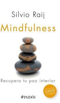 MINDFULNESS -RECUPERA TU PAZ INTERIOR-