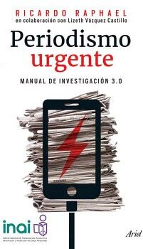 PERIODISMO URGENTE -MANUAL DE INVESTIGACION 3.0-