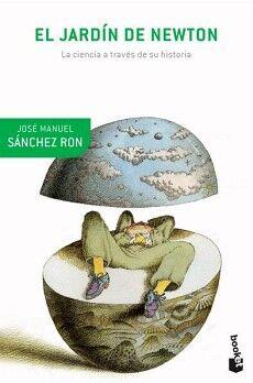JARDIN DE NEWTON, EL -LA CIENCIA A TRAVES DE SU HISTORI-(CRITICA)