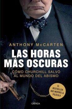 HORAS MAS OSCURAS, LAS -COMO CHURCHILL SALVO EL MUNDO DEL ABISMO-