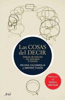 COSAS DEL DECIR, LAS -MANUAL DE ANALISIS DEL DISCURSO-