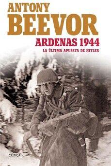 ARDENAS 1944 -LA ULTIMA APUESTA DE HITLER-