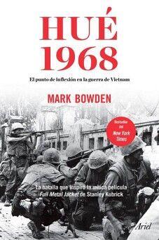 HUE 1968  -EL PUNTO DE INFLEXION EN LA GUERRA DE VIETNAM-