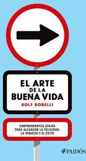 ARTE DE LA BUENA VIDA, EL