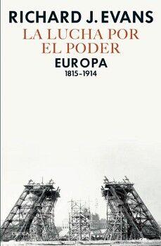 LUCHA POR EL PODER, LA -EUROPA 1815-1914-