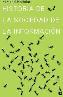 HISTORIA DE LA SOCIEDAD DE LA INFORMACION                (PAIDOS)