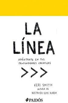 LINEA, LA -ADENTRATE EN TUS PROFUNDIDADES CREATIVAS-