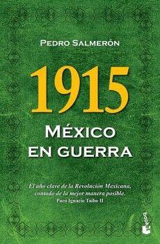 1915 MEXICO EN GUERRA                                   (CRITICA)