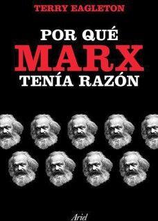 POR QUE MARX TENIA RAZON