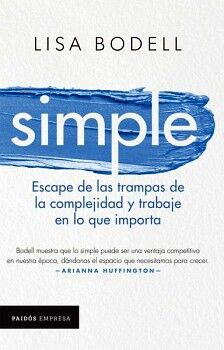 SIMPLE -ESCAPE DE LAS TRAMPAS DE LA COMPLEJIDAD-