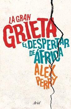 GRAN GRIETA, LA -EL DESPERTAR DE AFRICA-