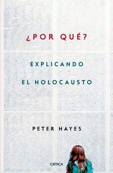 POR QUE? -EXPLICANDO EL HOLOCAUSTO-