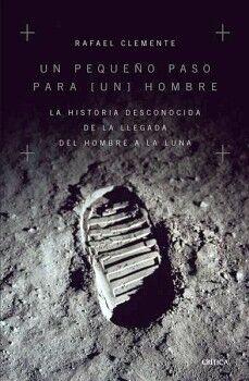 UN PEQUEÑO PASO PARA (UN) HOMBRE -LA HISTORIA DESCONOCIDA-