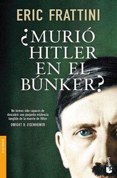 MURIO HITLER EN EL BUNKER?                         (TEMAS DE HOY)