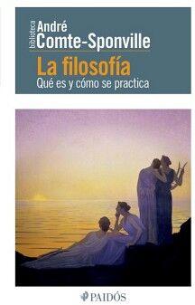 FILOSOFIA, LA -QUE ES Y COMO SE PRACTICA- (BIBLIOTECA ANDRE)