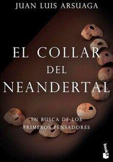 COLLAR DEL NEANDERTAL, EL                               (DESTINO)